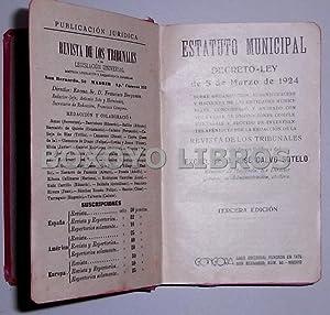Estatuto Municipal. Decreto-Ley de 8 de Marzo de 1924 sobre organización, administraci&...