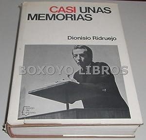 Casi unas memorias: RIDRUEJO, Dionisio