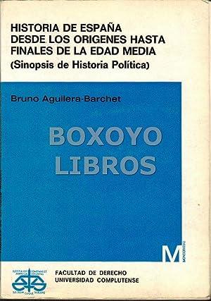 Historia de España desde los orígenes hasta: AGUILERA BARCHET, Bruno