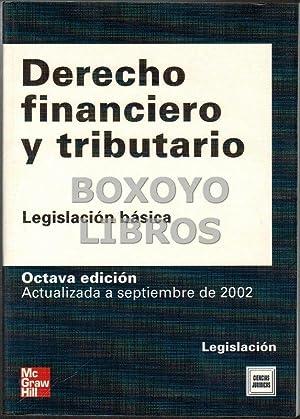 Derecho financiero y tributario. Legislación básica, Edición: TEJERIZO LÓPEZ, José