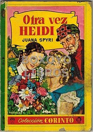 Otra vez Heidi: SPYRI, Juana