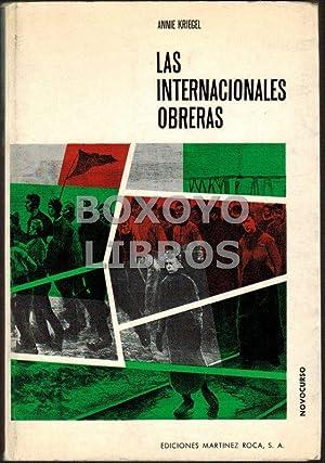 Las Internacionales obreras: KRIEGEL, Annie
