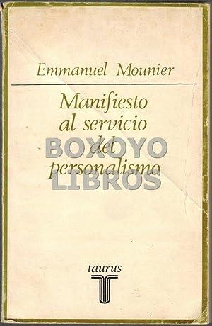 Manifiesto al servicio del personalismo: MOUNIER, Emmanuel