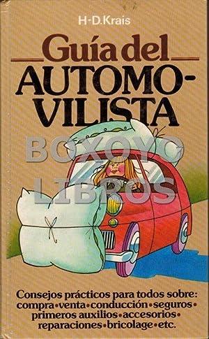Guía del automovilista. Consejos prácticos para todos: KRAIS, H-D.