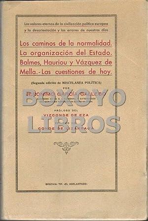 Los caminos de la normalidad. La organización del Estado. Balmes, Hairiou y Vázquez ...