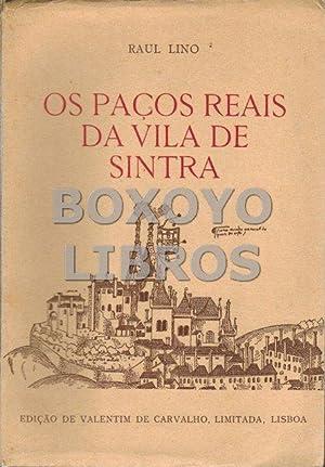 Quatro palavras sobre os paços reais da: LINO, Raul