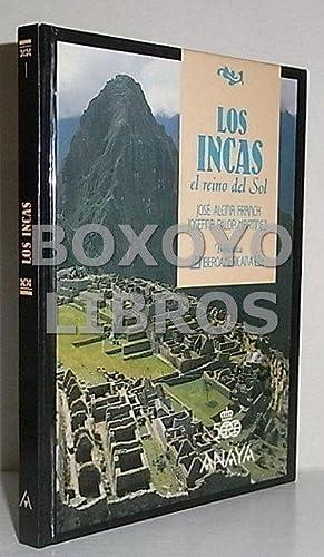 Los Incas. El reino del sol: ALCINA FRANCH, José