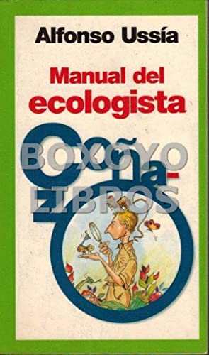 Manual del ecologista coñazo