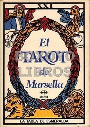 El tarot de Marsella. Prólogo de Jean: MARTEAU, Paul