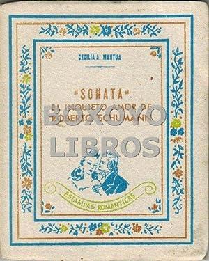 """Sonata"""". El inquieto amor de Roberto Schumann.: MANTUA, Cecilia"""