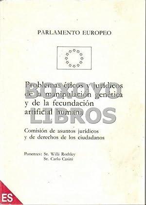 Problemas éticos y jurídicos de la manipulación: ROTHLEY, W /