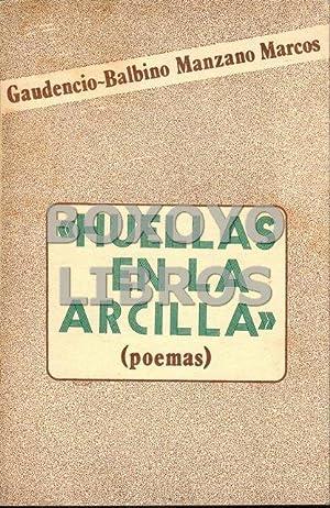 Huellas en la arcilla (Poemas): MANZANO MARCOS, Gaudencio-Balbino
