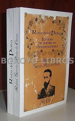 Ruta de la Plata. 10 Años de poesía en Extremadura.: GARCÍA PLATA DE OSMA, Rafael