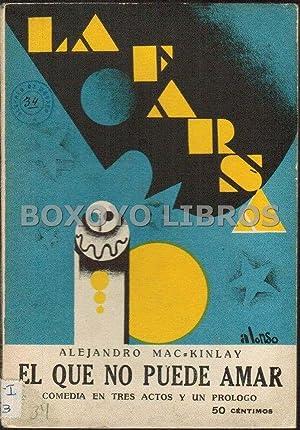El que no puede amar: MAC-KINLAY, Alejandro