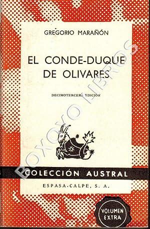 El Conde Duque de Olivares: MARAÑON, Gregorio