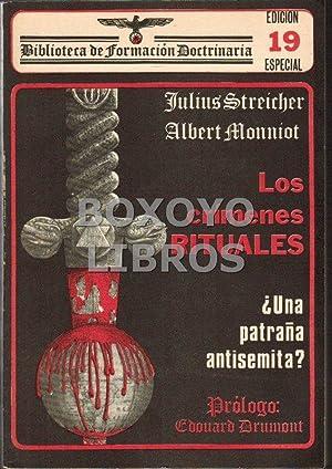 Los crímenes rituales ¿Una patraña semita?. Prólogo Edouard Drumont: ...