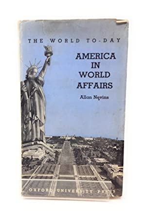 America in World Affairs: Allan Nevis
