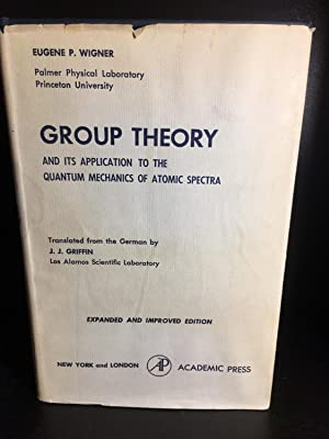 Group Theory and its Application to the: Eugene P. Wigner