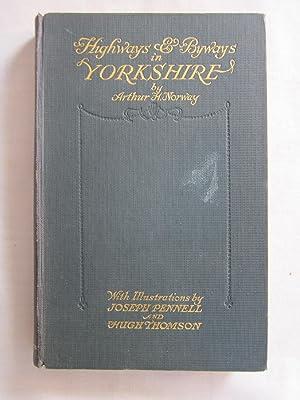 Highways & Byways in Yorkshire: Norway, Arthur H.