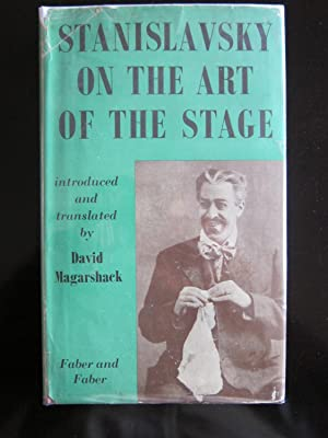Stanislavsky On the Art of the Stage: Stanislavsky, Konstantin,Magarshack, David