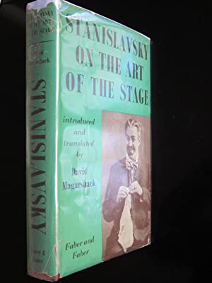 Stanislavsky On the Art of the Stage: Stanislavsky, Konstantin,Magarshack, David (Introduced and ...
