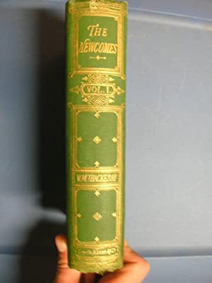 The Newcomes Memoirs of a Most Respectable Family: Volumes 1 & 2: Thackeray, William Makepeace ...