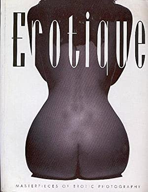 Erotique: Masterpieces of Erotic Photography: Ashford, Rod