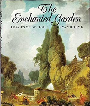 The Enchanted Garden: Images of Delight
