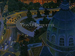 Yvonne Jacquette: Arrivals and Departures [Exhibition Catalogue, DC Moore Gallery, March 15 - Apr...