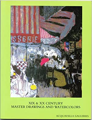 XIX and XX Century Master Drawings and Watercolors: April 30 - June 10, 1986