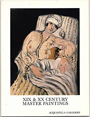 XIX and XX Century Master Paintings: An Exhibition May 12 - June 12, 1982