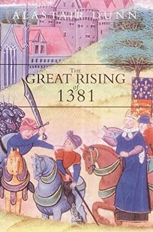The Great Rising of 1381: The Peasants' Revolt and England's Failed Revolution