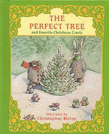 The Perfect Tree and Favorite Christmas Carols: Bivins, Thomas Harvey; Bivins, Christopher (...