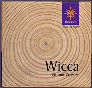 Wicca [Thorsons First Directions series]