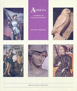 Athena: Goddess of War and Wisdom (Little Wisdom Library)
