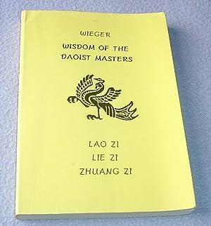 Wisdom of the Daoist Masters: Lao Zi,: Leon Wieger