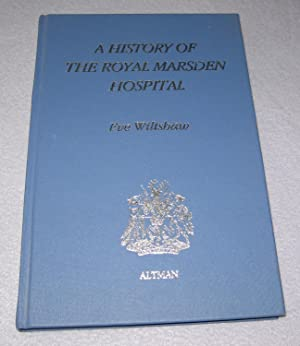 A History of the Royal Marsden Hospital: Eve Wiltshaw