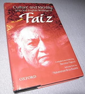 Culture and Identity: Selected English Writings of: The Late Faiz