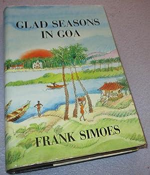 Glad Seasons In Goa: Frank Simoes