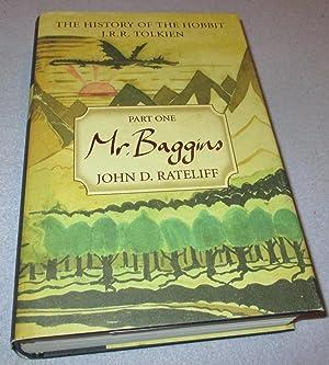 The History of the Hobbit Mr. Baggins: John D Rateliff