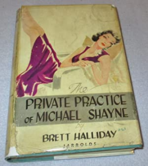 The Private Practice of Michael Shayne: Brett Halliday