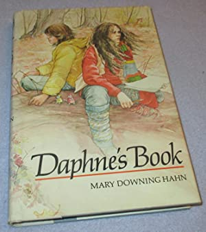 Daphne's Book (Signed and inscribed 1st Edition): Mary Downing Hahn