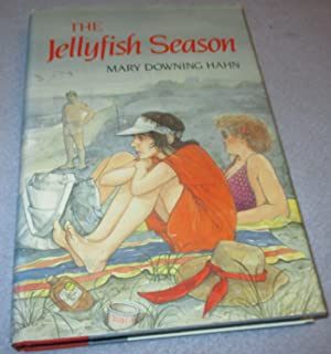 The Jellyfish Season (Signed and inscribed 1st: Mary Downing Hahn