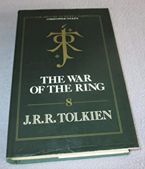 The War of the Ring (1st edition): J.R.R Tolkien