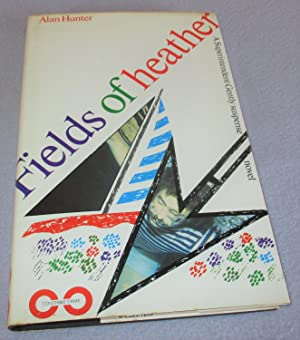 Fields of Heather (Signed 1st Edition): Alan Hunter