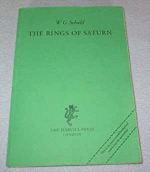 The Rings of Saturn (Uncorrected Proof Copy): W G Sebald