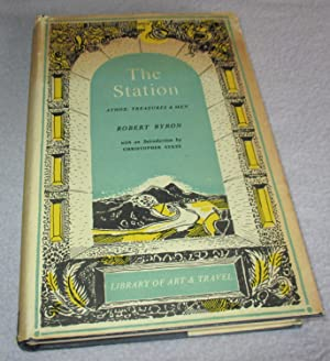 The Station: Athos: Treasures and Men: Robert Byron