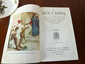 The Holy Bible containing the Old and New Testaments translated Out of the Original Greek and with ...