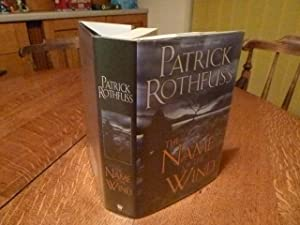 THE NAME IN THE WIND. The Kingkiller Chronicle: Day One: Rothfuss, Patrick