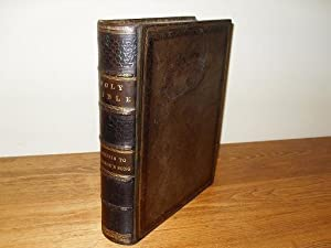 The Holy Bible containing the Old and New Testaments, according to the authorised version. With ...